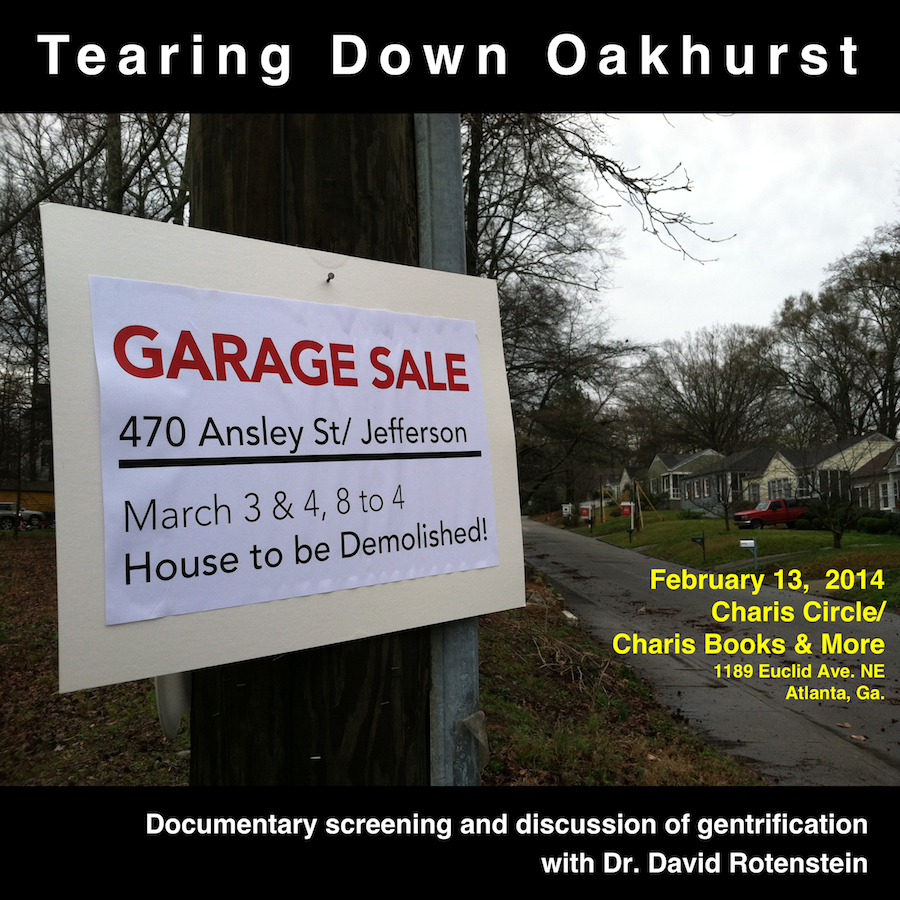 Tearing Down Oakhurst: An Oral History of Gentrification