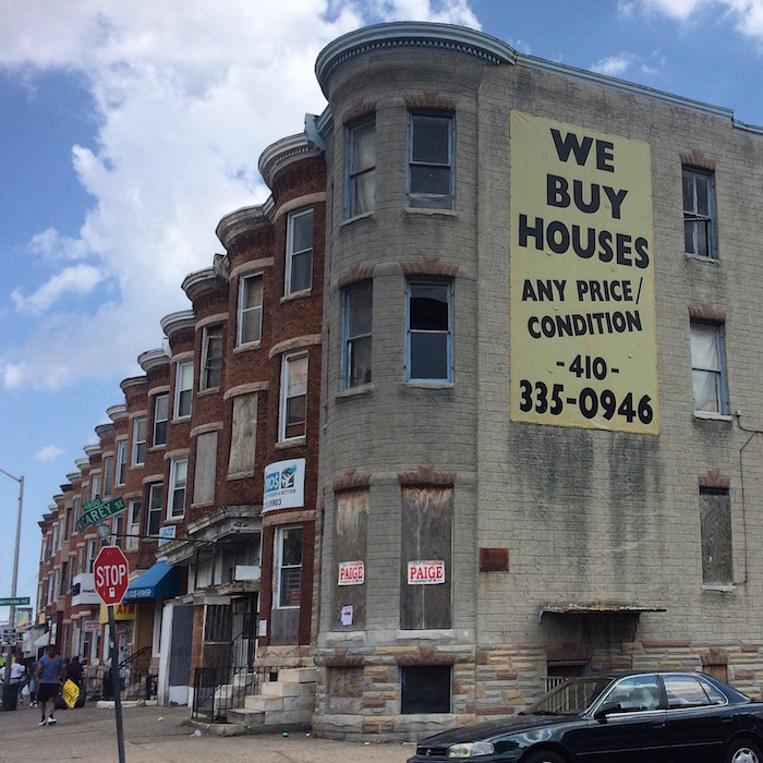 """We Buy Houses sign,"" North Ave. and North Carey St., Baltimore."